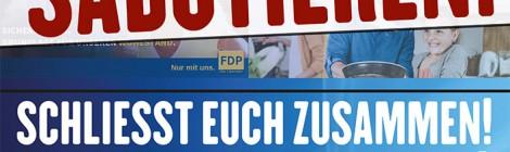 Selbstorganisation statt Stellvertreterpolitik! Wahlspektakel sabotieren!