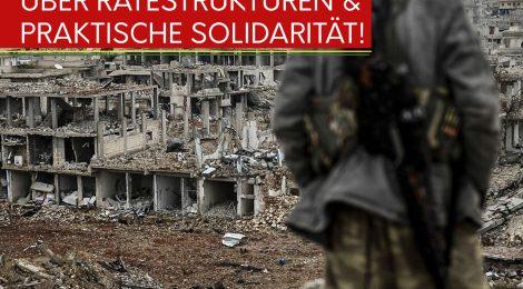 Rojava aufbauen! Über Rätestrukturen und praktische Solidarität
